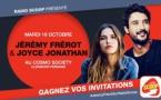 Radio Scoop reçoit Joyce Jonathan et Jérémy Frérot