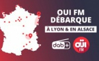Oui FM désormais à Lyon et en Alsace en DAB+