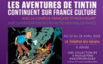 France Culture fête les 90 ans de Tintin