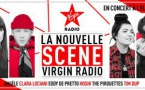 "Virgin Radio lance ""La Nouvelle Scène Virgin Radio"""