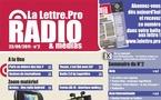 La Lettre Pro de la Radio Numéro 2 - Découvrez le Sommaire