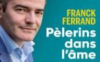 Franck Ferrand : 15 podcasts pour le magazine Le Pèlerin