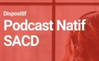 SACD : lancement du dispositif Podcast Natif