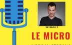 """Podcast : Morgan Serrano (RMC) est l'invité du """"Micro"""""""