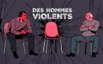 """""""Des hommes violents"""", un nouveau podcast original de France Culture"""