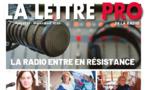 Voici votre magazine en Flipbook n°121 de la Lettre Pro de la Radio