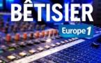 Le bêtisier d'Europe 1