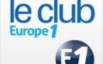 Le Club Europe 1 invite les auditeurs