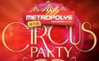 "Metropolys prépare la ""Metropolys Circus Party"""