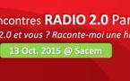 Gagnez vos entrées pour les Rencontres Radio 2.0