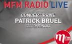 Patrick Bruel au prochain MFM Radio Live