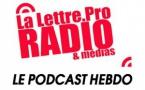 La Lettre Pro en podcast avec l'A2PRL #67