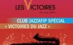 "Un Club Jazzafip spécial ""Victoires du Jazz"""