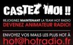 Hot Radio : un casting pour rejoindre l'équipe