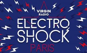 Une soirée ElectroShock Virgin Radio à Paris