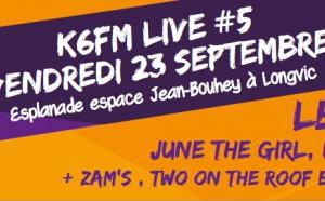 K6FM Live #5, ce vendredi à Longvic
