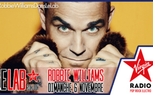 Robbie Williams invité du Lab sur Virgin Radio