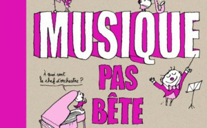 """Nicolas Lafitte (France Musique) signe """"Musique pas bête"""""""