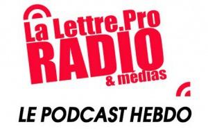 La Lettre Pro de la Radio en podcast #94