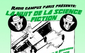 """Une """"Nuit de la science-fiction"""" sur Radio Campus Paris"""