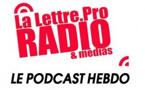 La Lettre Pro de la Radio en podcast #104