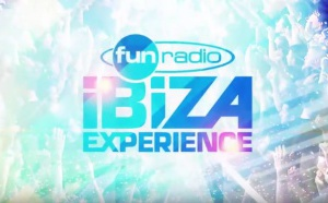 """Campagne de communication pour la """"Fun Radio Ibiza Experience"""""""