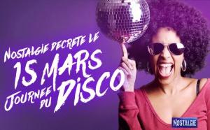"""Nostalgie décrète le 15 mars """"Journée du Disco"""""""
