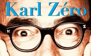 Les chroniques de Karl Zéro dans un livre