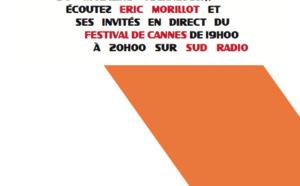 Sud Radio en direct du Festival de Cannes
