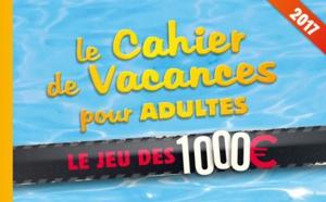 """Un cahier de vacances avec """"Le Jeu des 1000 €"""""""