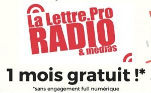 Essayez La Lettre Pro de la Radio gratuitement pendant un mois