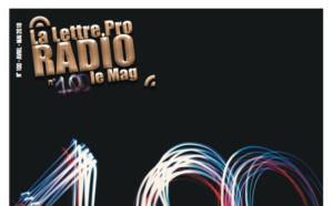 La Lettre Pro de la Radio n° 100 vient de paraitre