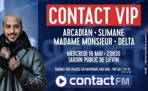Un beau plateau pour un nouveau Contact VIP