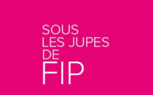 "On ne verra plus ""Sous les jupes de FIP"""