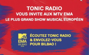 Tonic Radio invite ses auditeurs aux MTV EMA