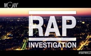 """Mouv' lance """"Rap investigation"""" inspiré de l'émission """"Cash investigation"""""""