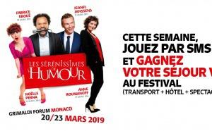 """Rire & Chansons partenaire des """"Sérénissimes de l'humour"""""""
