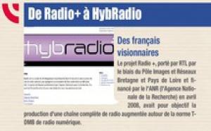 Flashback en 2011 - De Radio+ à HybRadio