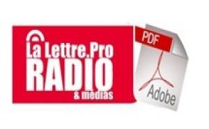 La Lettre Pro de la Radio et des Médias n°7 sortira Lundi