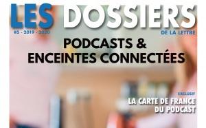 Les Dossiers #5 : téléchargez notre nouveau numéro consacré aux podcasts et aux enceintes connectées