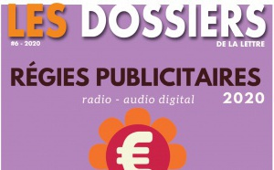 Soyez présents dans Les Dossiers de la Lettre #6 Régies Publicitaires 2020