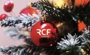 """Pour un """"Noël apaisé"""" sur RCF"""