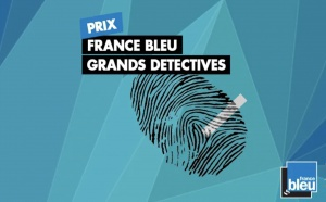"France Bleu lance le ""Prix France Bleu Grands Détectives"""