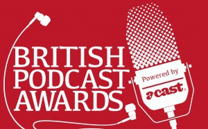 "Nouvelle édition des ""British Podcast Awards"""