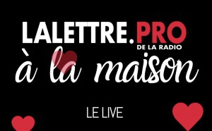 """""""La Lettre Pro à la maison"""" : un live vidéo quotidien dès 17h"""