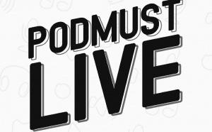 "PodMust lance ""PodMust Live"""
