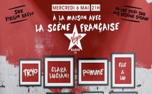 Covid-19 : Virgin Radio à la maison avec la scène française
