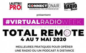 "Virtual Radio Week : du 4 au 7 mai en mode ""Total Remote"""