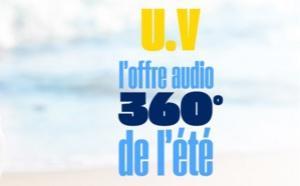 U.V : l'offre audio 360° de l'été de TF1 Publicité