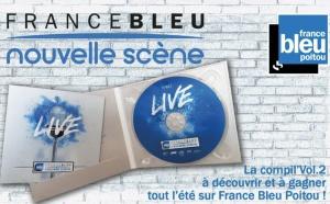 """France Bleu Poitou présente la """"Nouvelle Scène Bleu Poitou volume 2"""""""